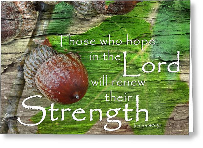 Strength In The Lord Greeting Card by Robyn Stacey