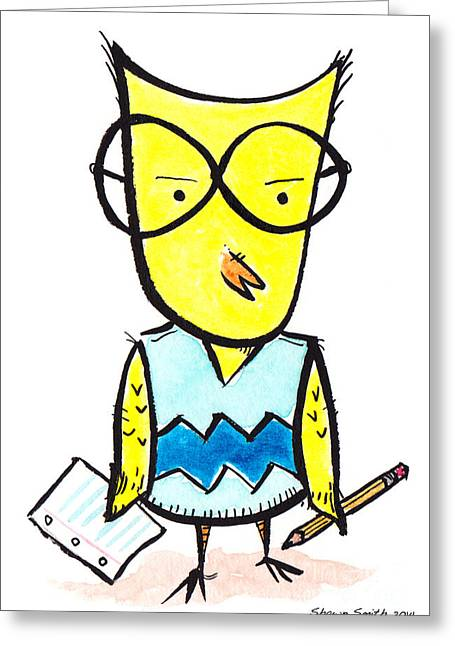 Super Smart Chick Greeting Card by Shawn Smith