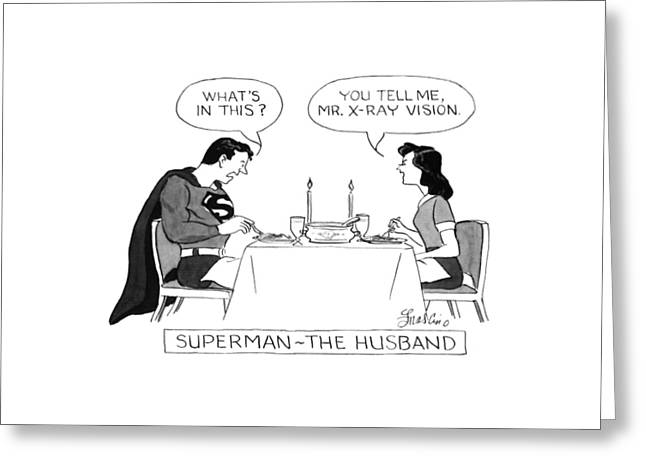 Superman - The Husband Greeting Card by Edward Frascino
