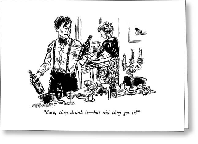 Sure, They Drank It - But Did They Get It? Greeting Card