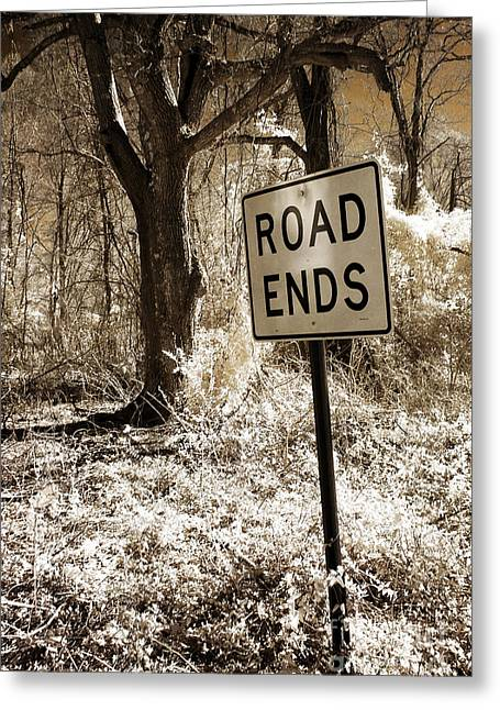Surreal Infrared Sepia Nature - The Road Ends Greeting Card by Kathy Fornal