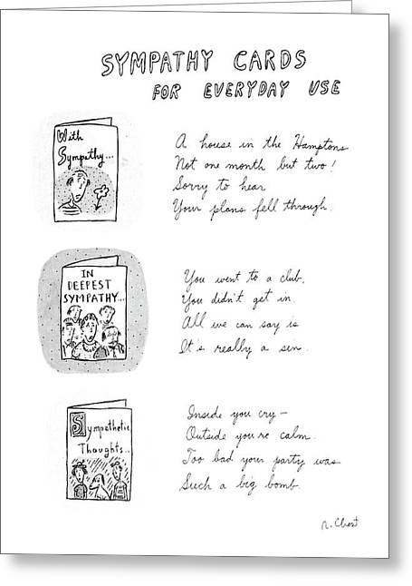 Sympathy Cards For Everyday Use Greeting Card by Roz Chast