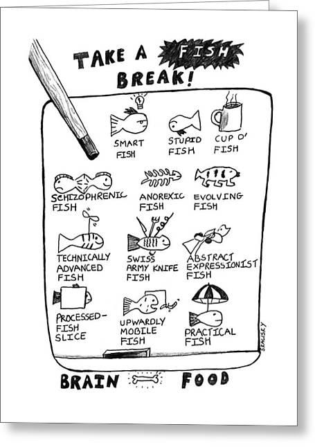 Take A Fish Break: Title Greeting Card by Stephanie Skalisk