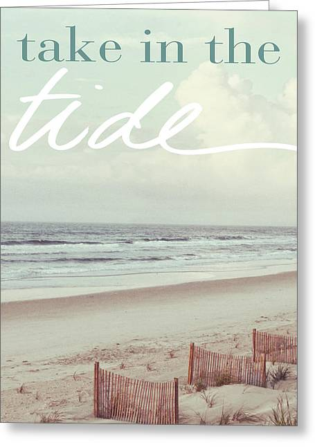 Take In The Tide Greeting Card