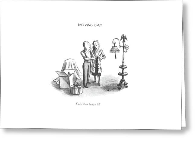 Take It Or Leave It? Greeting Card by William Steig