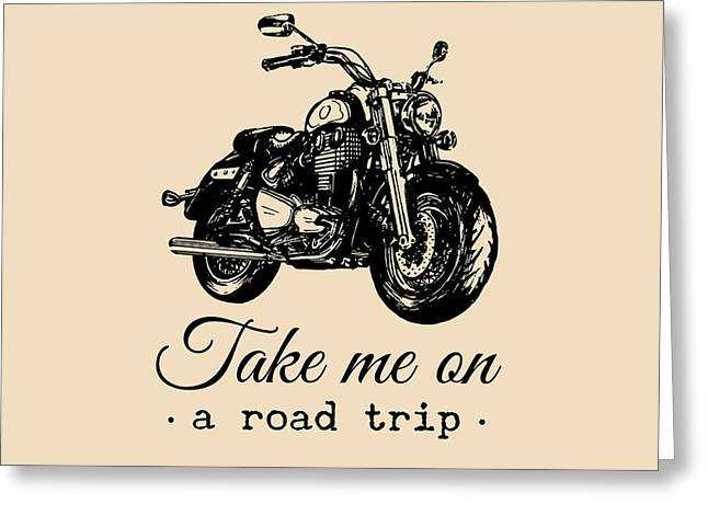 Take Me On A Road Trip Inspirational Greeting Card