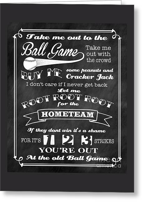 Greeting Card featuring the digital art Take Me Out To The Ball Game - Chalkboard Background by Ginny Gaura