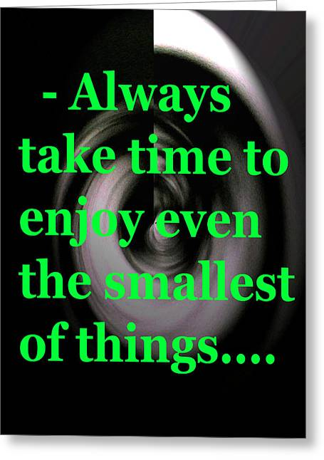 Take Time Greeting Card by Josephine Ring
