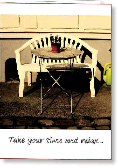 Take Your Time And Relax Greeting Card