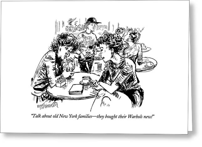 Talk About Old New York Families - They Bought Greeting Card