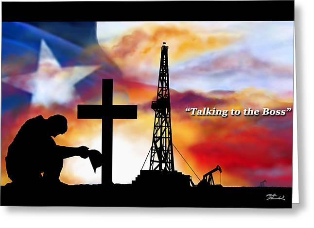 Texas oilfield greeting cards fine art america talking to the boss texas editon greeting card reheart Image collections