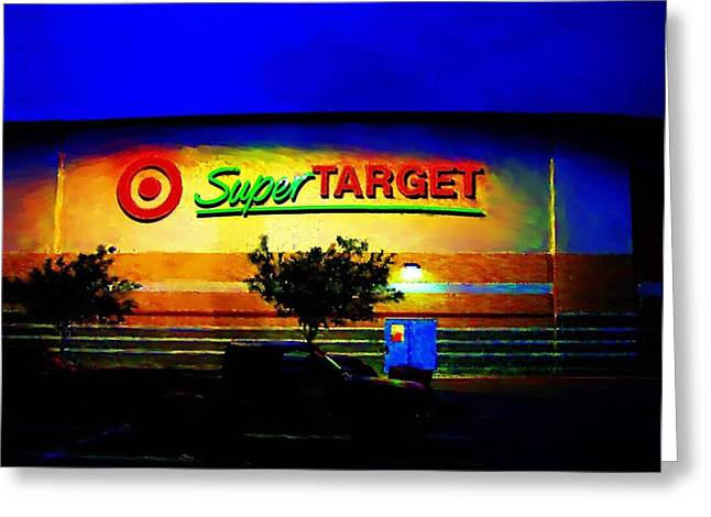 Target Super Store B Greeting Card by P Dwain Morris