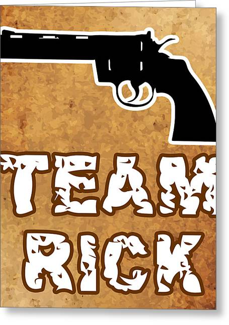 Team Rick Greeting Card by Jera Sky