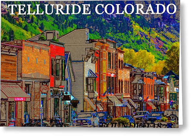 Telluride Founded 1878 Greeting Card