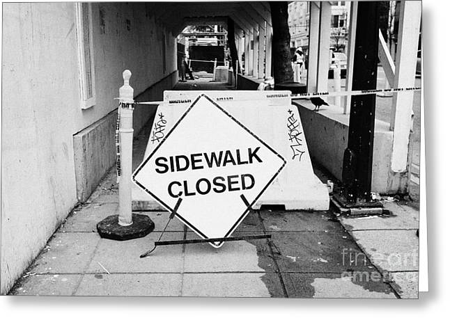 temporary sidewalk closed signs at construction site in downtown Vancouver BC Canada Greeting Card by Joe Fox
