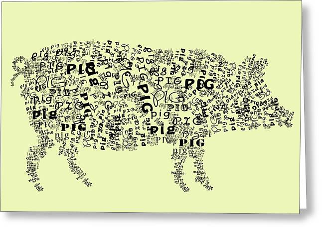 Text Pig Greeting Card by Heather Applegate