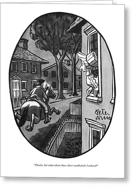 Thanks, But What About Those Silver Candlesticks Greeting Card by Peter Arno
