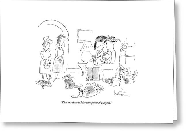 That One There Is Marvin's Personal Pussycat Greeting Card by Arnie Levin