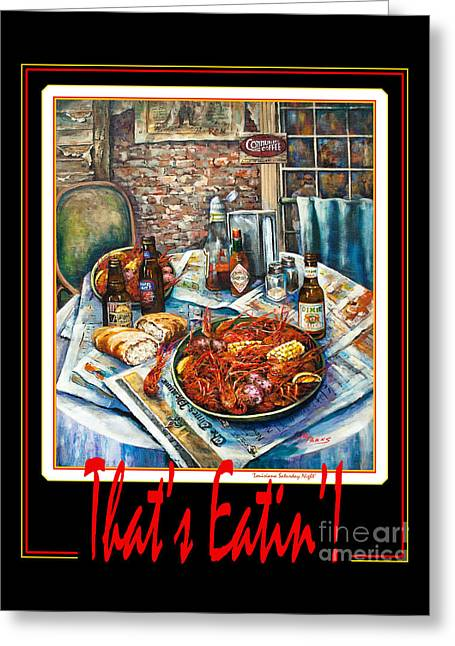 That's Eatin'  Greeting Card by Dianne Parks