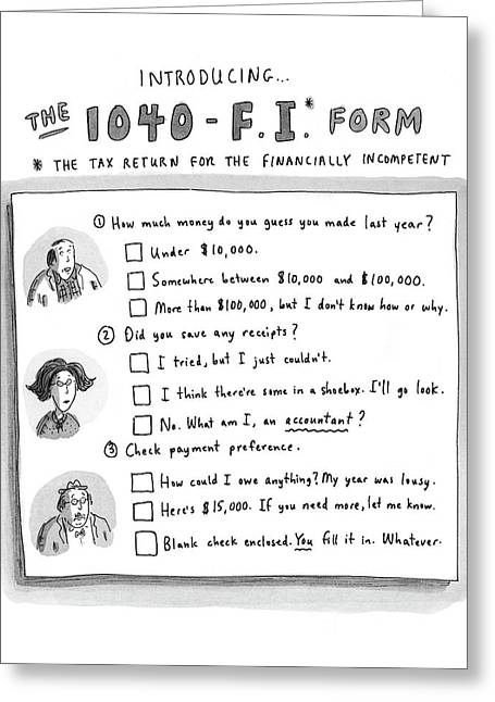 The 1040-f.i.* Form Greeting Card by Roz Chast
