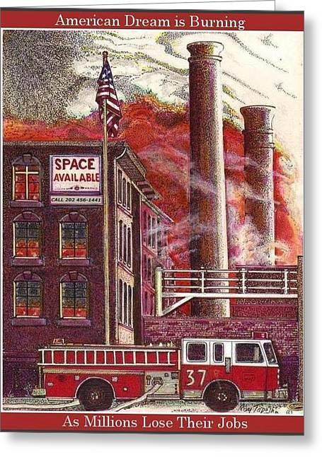 The American Dream Is Burning Greeting Card by Ray Tapajna