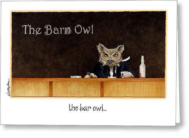 The Bar Owl... Greeting Card by Will Bullas
