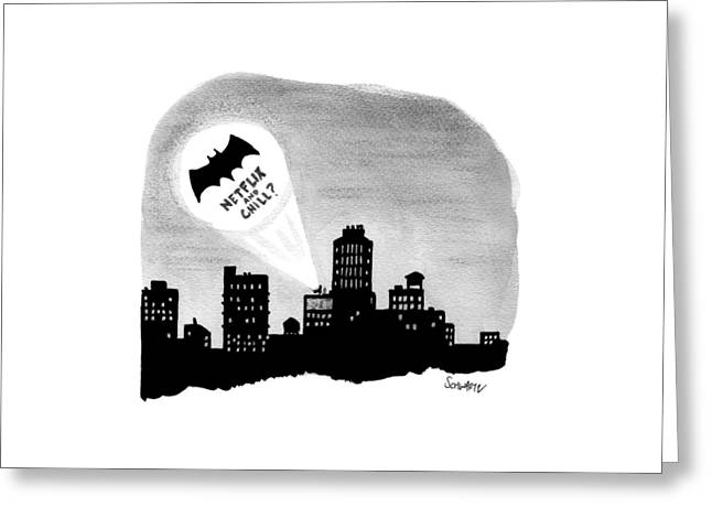 The Bat Signal Says Netflix And Chill? Greeting Card by Benjamin Schwartz