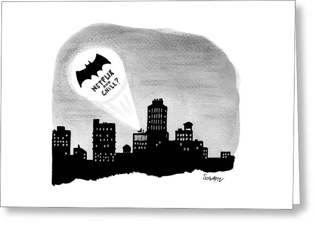 The Bat Signal Says Netflix And Chill? Greeting Card