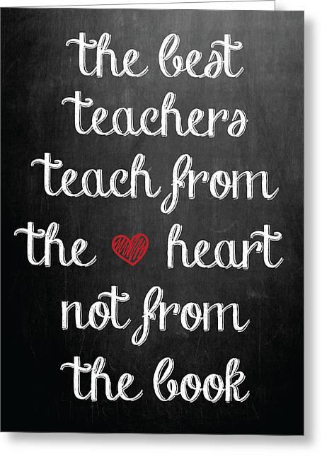 The Best Teachers Greeting Card