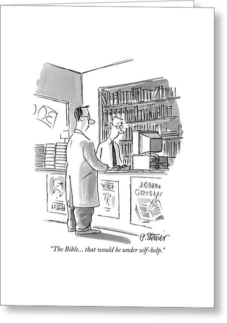 The Bible . . . That Would Be Under Self-help Greeting Card by Peter Steiner