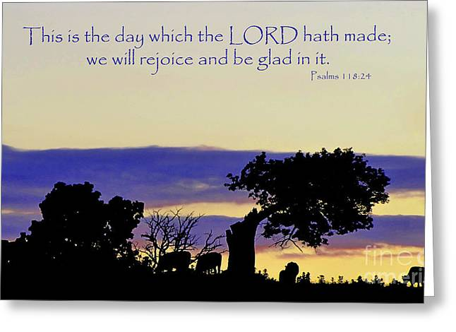The Bible Psalm 118 24 Greeting Card by Ron  Tackett