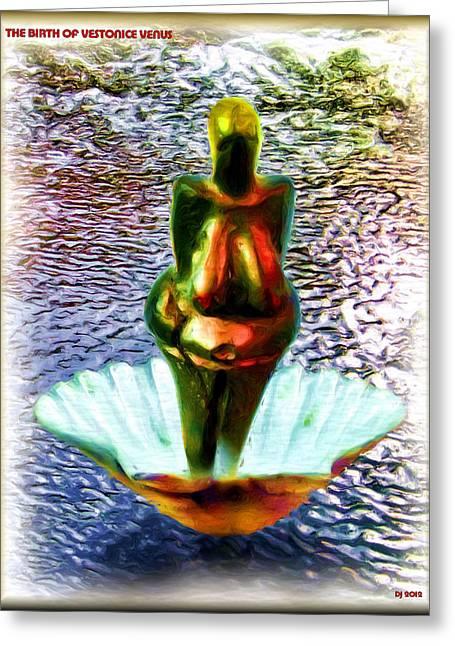 Greeting Card featuring the digital art The Birth Of Vestonice Venus by Daniel Janda