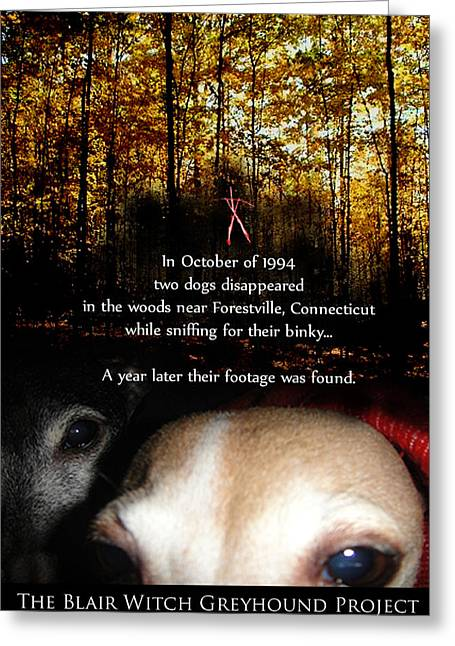 The Blair Witch Greyhound Project Greeting Card