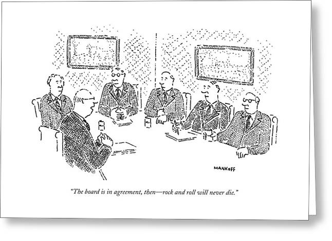 The Board Is In Agreement Greeting Card