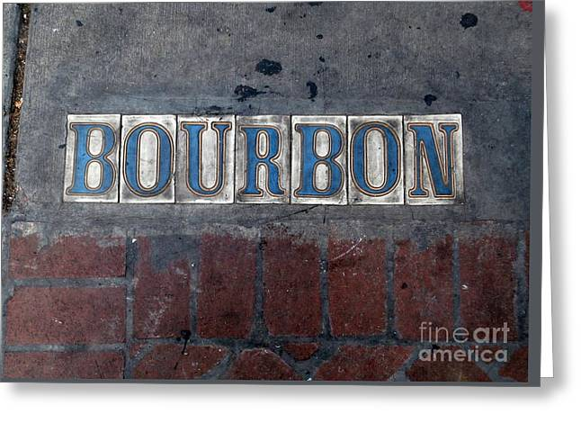 The Bourbon Street Sign Greeting Card