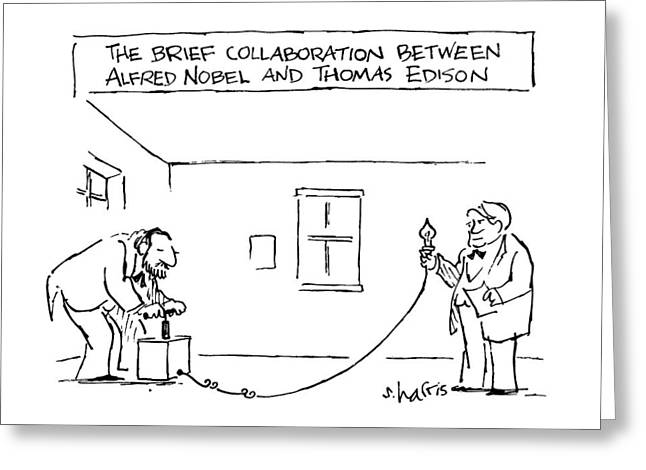 The Brief Collaboration Alfred Nobel And Thomas Greeting Card by Sidney Harris