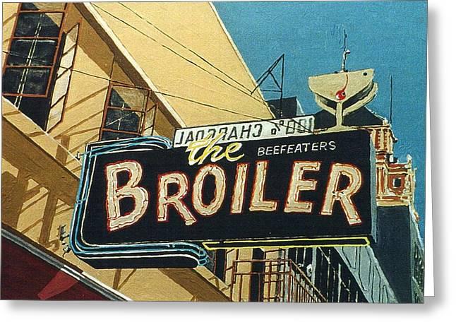 The Broiler On J Street Greeting Card by Paul Guyer