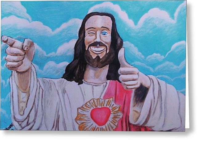 The Buddy Christ Greeting Card by Jeremy Moore
