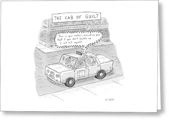 The Cab Of Guilt 'this Is Your Mother Greeting Card
