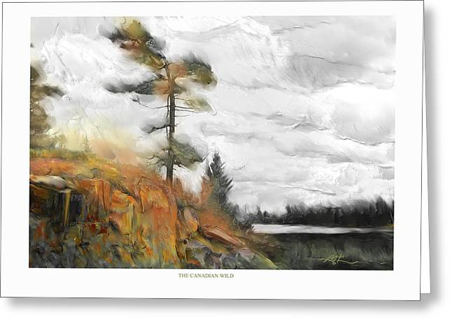 Greeting Card featuring the painting The Canadian Wild by Bob Salo