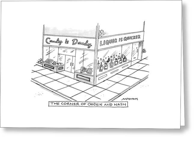 The Corner Of Ogden And Nash: Greeting Card by Mick Stevens