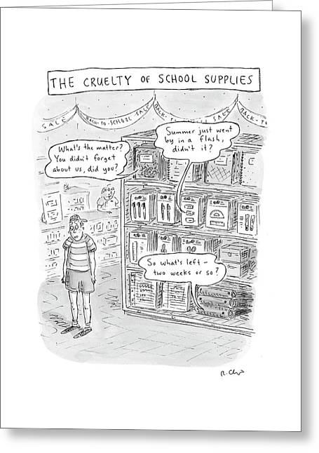 The Cruelty Of School Supplies Greeting Card