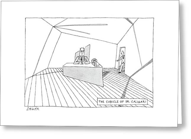 The Cubicle Of Dr. Caligari Greeting Card