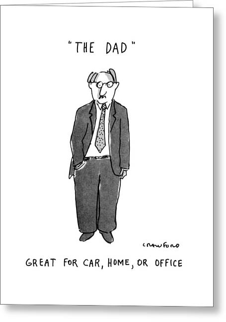 The Dad Great For Car Greeting Card