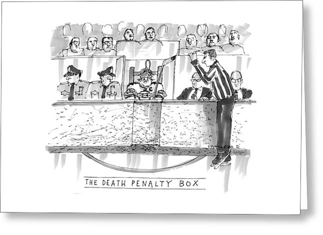 The Death Penalty Box Greeting Card