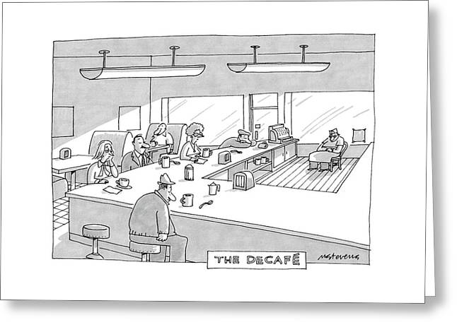 The Decafe Greeting Card