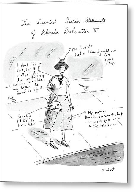 The Decoded Fashion Statements Of Rhonda Greeting Card by Roz Chast