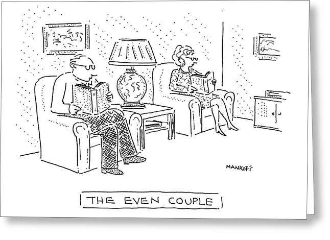 The Even Couple Greeting Card by Robert Mankoff