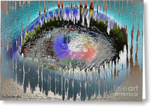 The Eyes 10 Greeting Card by Holley Jacobs