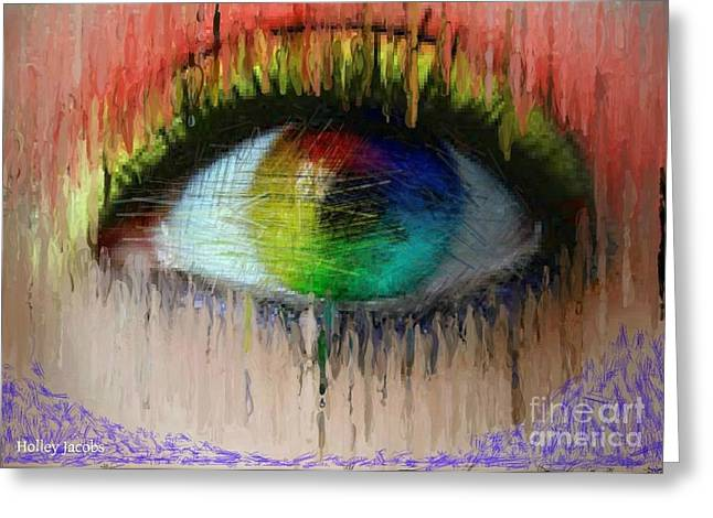 The Eyes 2 Greeting Card by Holley Jacobs